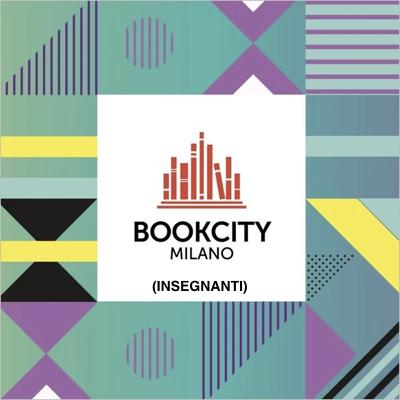 Book city Milano 2019 (insegnanti)